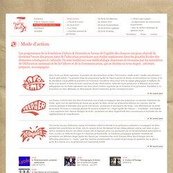 Fondation Culture et Diversité - Pour l'égalité des chances - Mode d'action