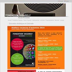 Fondation Vasarely - Aix-en-Provence - Musée - Expositions - Activités - France