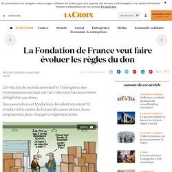 La Fondation de France veut faire évoluer les règles du don - La Croix
