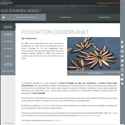 La Fondation GoodPlanet