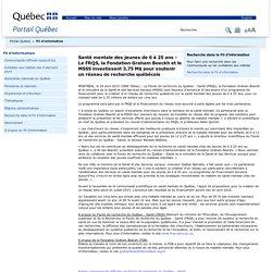 QUEBEC / Santé mentale des jeunes de 6 à 25 ans : investissent 3,75 M$ pour soutenir un réseau de recherche québécois