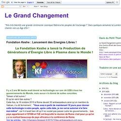 Fondation Keshe : Lancement des Energies Libres !