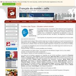 Fondation Lilian Thuram - Français du monde-adfe