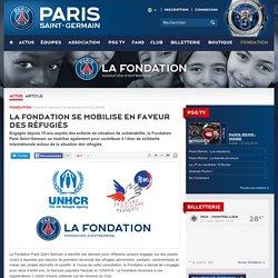 La Fondation se mobilise en faveur des réfugiés - Fondation