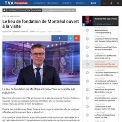 Le lieu de fondation de Montréal ouvert à la visite