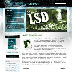 Addiction et effets du LSD, ce qu'est le LSD par la Fondation officielle pour un monde sans drogue