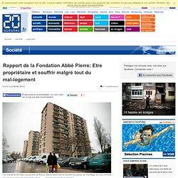 Rapport de la Fondation Abbé Pierre: Etre propriétaire et souffrir malgré tout du mal-logement