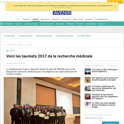 Le prix 2017 de la Fondation de France pour la recherche médicale - Sciencesetavenir.fr