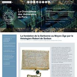 Fondation Sorbonne au Moyen Age - Robert de Sorbon
