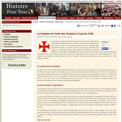 La fondation de l'ordre des Templiers (13 janvier 1129)