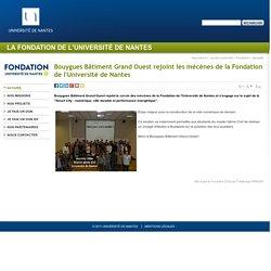 Fondation de l'Université de Nantes - Bouygues Bâtiment Grand Ouest rejoint les mécènes de la Fondation de l'Université de Nantes