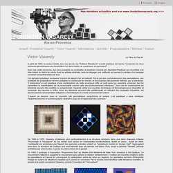 Fondation Vasarely - Aix-en-Provence - Victor Vasarely - Le Père de l'Op Art - France