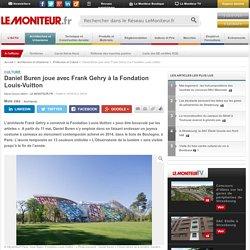 Daniel Buren joue avec Frank Gehry à la Fondation Louis-Vuitton - Culture