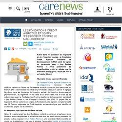 Les Fondations Crédit Agricole et Somfy s'associent contre le mal logement - Carenews