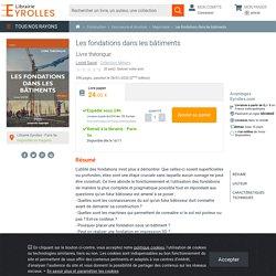 Les fondations dans les bâtiments - Lionel Sacré - 2ème édition