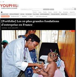 [Portfolio] Les 10 plus grandes fondations d'entreprise en France