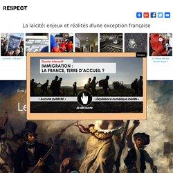 Les fondations de la laïcité La laïcité: enjeux et réalités d'une exception française