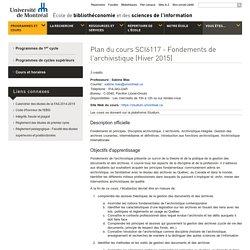 EBSI - Plan du cours : SCI6117 - Fondements de l'archivistique (Hiver 2015)