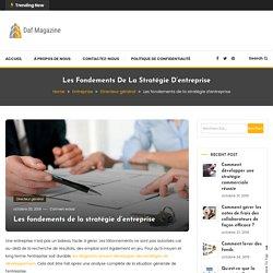 Les fondements de la stratégie d'entreprise - Daf Magazine