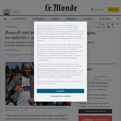 Renault met en vente la Fonderie de Bretagne, les salariés «ne se laisseront pas faire»