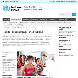 Fonds, programmes, institutions