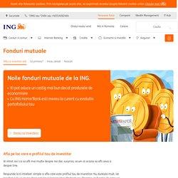 Fonduri mutuale de investitii ING Romania