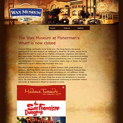 Wax Museum At Fisherman's Wharf | Wax Museum At Fisherman's Wharf