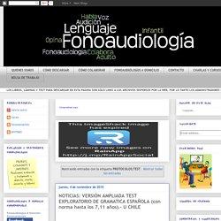 Fonoaudiología: Salud y Educación: PROTOCOLOS;TEST