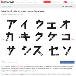 New font lets anyone learn Japanese