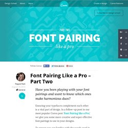 Font Pairing Like a Pro - Part Two