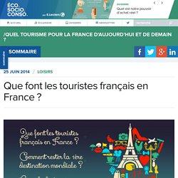 Que font les touristes français en France ?