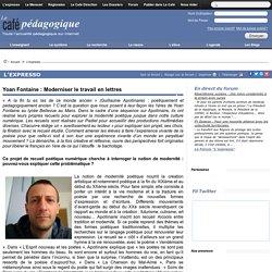 Yoan Fontaine : Moderniser le travail en lettres