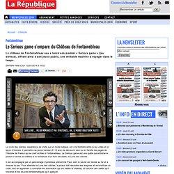 Fontainebleau. Le Serious game s'empare du Château de Fontainebleau « Article