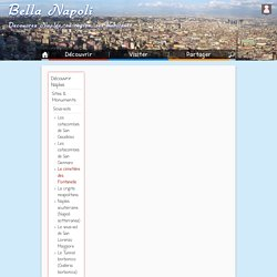 Bella Napoli - Découverte de Naples, son histoire, sa culture