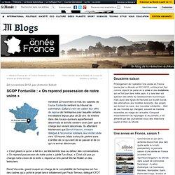 SCOP Fontanille : «On reprend possession de notre usine»