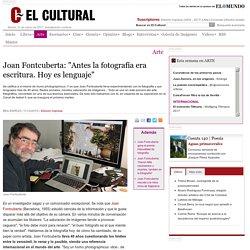 """Joan Fontcuberta: """"Antes la fotografía era escritura. Hoy es lenguaje"""""""