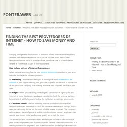 Finding the Best Proveedores de Internet - How to Save Money and Time