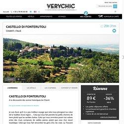Castello di Fonterutoli VeryChic - Ventes privées d'hôtels extraordinaires