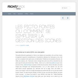 Les picto fontes ou comment se simplifier la gestion des icones
