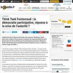 Think Tank Fontevraud : la démocratie participative, réponse à la crise de l'autorité ?