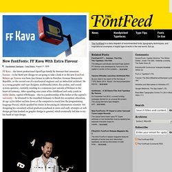 New FontFonts: FF Kava With Extra Flavour