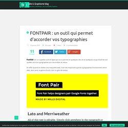 FONTPAIR : un outil qui permet d'accorder vos typographies