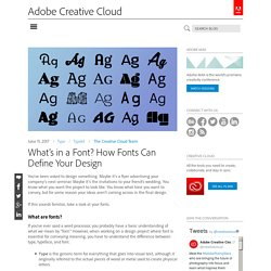 What's in a Font? How Fonts Can Define Your Design
