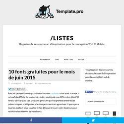 10 fonts gratuites pour le mois de juin 2015