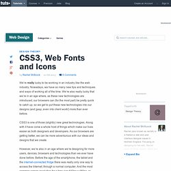 CSS3, Web Fonts and Icons