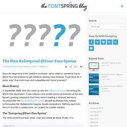 Fontspring Blog – The New Bulletproof @Font-Face Syntax