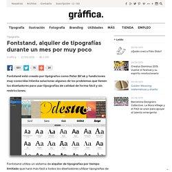 Fontstand, alquiler de tipografías durante un mes por muy poco