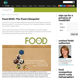 Food 2020: The Food eVangelist