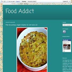Food Addict: Flan de poireau vegan d'après Au vert avec Lili