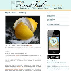 Food Gal » Blog Archiv » Meyer Lemons — The Salty